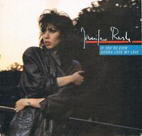 "Jennifer Rush - If You're Ever Gonna Lose My Love - 7"" Picture Sleeve"