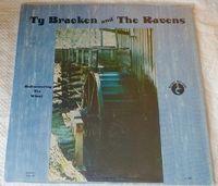 Ty Bracken & The Ravens - Rediscovering The Wheel - LP