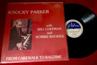 Knocky Parker (bill Coffman Robbie Rhodes) - From Cakewalk To Ragtime - LP