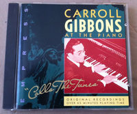 Carroll Gibbons - Calls The Tunes - CD