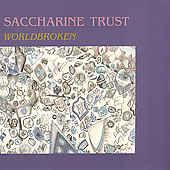 Saccharine Trust - Worldbroken - LP