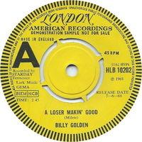 Billy Golden - A Loser Makin' Good - 45