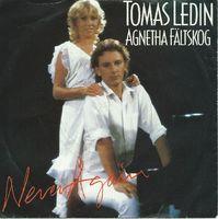 """Tomas Ledin & Agnetha Faltskog - Never Again - 7"""" Picture Sleeve"""