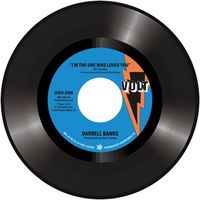 """Darrell Banks - I'm The One Who Loves You / Forgive Me - 7"""""""