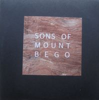 Sons Of Mount Bego - Sons Of Mount Bego - CDR