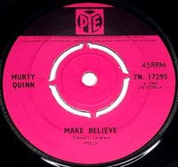 """Murty Quinn - Make Believe / There Goes My Everything - Uk 7"""" - 7"""""""