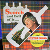 Scotch And Full Of It