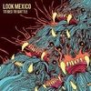LOOK MEXICO - To Bed To Battle