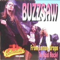 Buzzsaw - From Lemon Drops To Acid Rock - CD