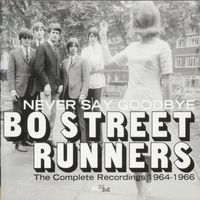 Bo Street Runners - Never Say Goodbye - The Complete Recordings 1964-1966 - CD
