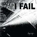 I Fail - Highways... - CD EP