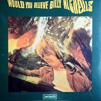 Billy Nicholls - Would You Believe - 2LP