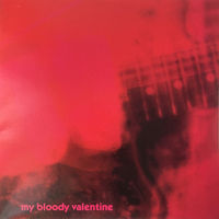 My Bloody Valentine - Loveless - LP Colored Vinyl