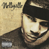 Nelly  - Nellyville - CD