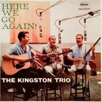 Kingston Trio - Here We Go Again - LP