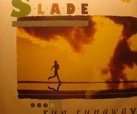 Slade  - Run Runaway -