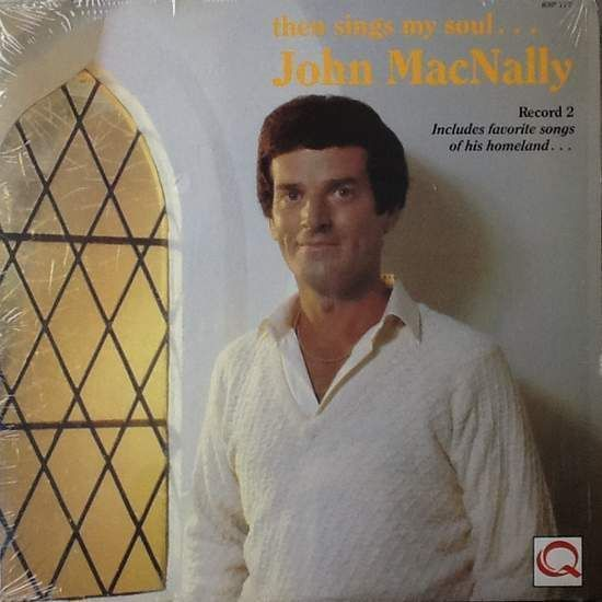 John Macnally Then Sings My Soul Vinyl Records and CDs For