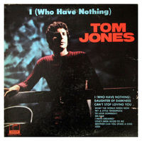 Tom Jones - I (who Have Nothing) - LP