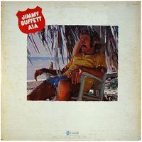 Jimmy Buffett - A 1 A - LP