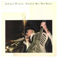Johnny Winter - Nothin' But The Blues - LP