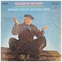 Arthur Fiedler & The Boston Pops Orchestra - Fiedler On The Roof -