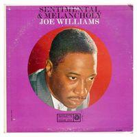Joe Williams - Sentimental & Melancholy - LP