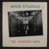 The Paranoid Ward