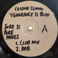 """Colour Climax - Ignorance Is Bliss - 12"""" White Label"""