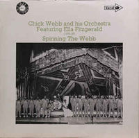 Chick Webb & His Orchestra Feat Ella Fitzgeral - Spinng The Webb - LP