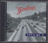Firebirds - Let's Go -