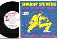 Shakin' Stevens & The Sunsets - You Mostest Girl / Rock-a-billy Earthquake - 45