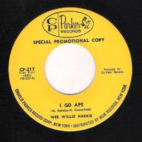 Wee Willie Harris - I Go Ape / Trouble In Mind - 45