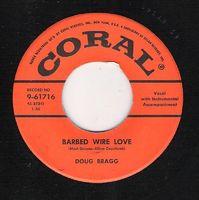 Doug Bragg - Barbed Wire Love / Tiger Lily - 45