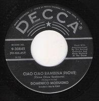 Domenico Modugno - Ciao Ciao Bambina ( Piove) / Farfalle - 45