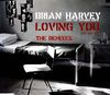 Brian Harvey & The Refugee Crew - Loving You (ole, Ole, Ole (the Remixes))