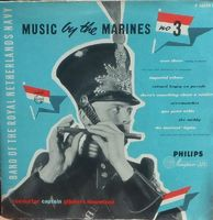 """Band Of The Royal Netherlands Navy - Music By The Marines No 3 - 10"""""""