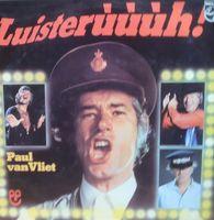 Paul Van Vliet - Luisteruuuuh -