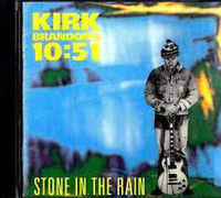 Kirk Brandon's 10:51 - Stone In The Rain -