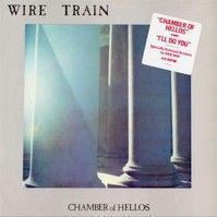 """Wire Train - Chamber Of Hellos - 12"""""""