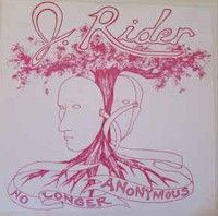 J. Rider - No Longer Anonymous - LP