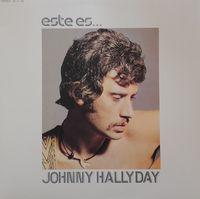 Johnny Hallyday - Este Es... - LP 180 Gram