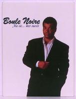 Boule Noire - Ma Vie... Mes Succès - CD DVD
