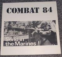 """Combat 84 - Send In The Marines - 12"""""""