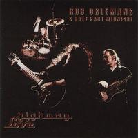 Rob Orlemans & Half Past Midnight - Highway Love -