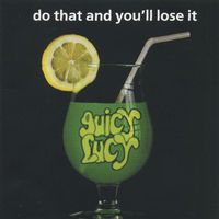 Juicy Lucy - Do That And You'll Lose It - CD