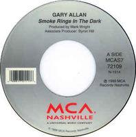 "Gary Allan - Smoke Rings In The Dark - 7"""