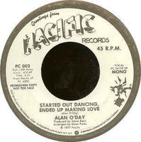 "Alan O'day - Started Out Dancing, Ended Up Making Love (promo) - 7"" White Label"