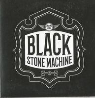 Black Stone Machine - Black Stone Machine (greek Thrash Metal / Southern Rock) - CD Single