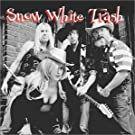 Snow White Trash - Snow White Trash - CD