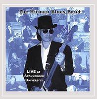 Hitman Blues Band - Live At Stonybrook University - CD